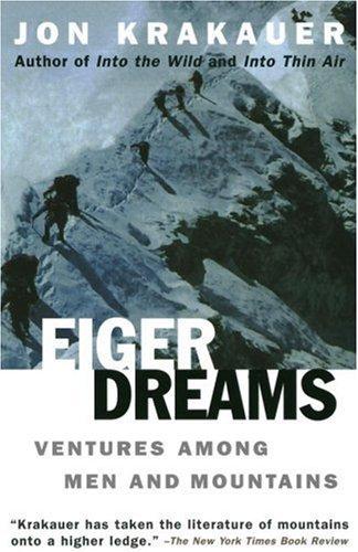 Eiger Dreams door Jon Krakauer